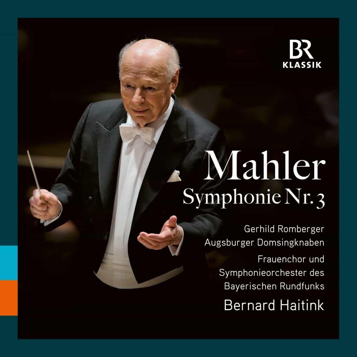Mahler 3 Haitink Bavarian Radio Symphony Orchestra BR Klassik